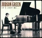 It's Just Me... [Digipak] by Judson Green (CD, 2011, CD Baby (distributor))
