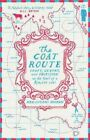 The Coat Route: Craft, Luxury, and Obsession on the Trail of a $50,000 Coat by Meg Lukens Noonan (Paperback, 2014)
