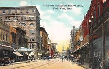 c.1910 Stores Main St. looking North from 9th St. Fort Worth TX post card
