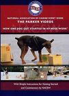 The Parker Videos: How One Dog Got Started in K9 Nose Work by Nacsw, Christy Waehner (DVD video, 2012)
