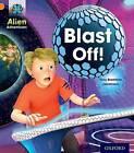 Project X: Alien Adventures: Orange: Blast Off! by Tony Bradman (Paperback, 2013)