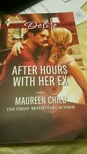 Desire  After Hour with Her Ex ....by Maureen Child...USA bestselling Author