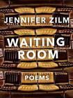 Waiting Room by Jennifer Zilm (Paperback / softback, 2016)