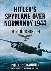 Hitler-S-spyplane-over-Normandy-1944-THE-WORLD-S-Primero-JET-Rotulador-amp