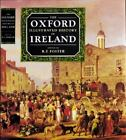 Oxford Illustrated Histories: The Oxford Illustrated History of Ireland (1989, Hardcover)