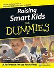 Raising Smart Kids for Dummies by Marlene Targ Brill (2003, Paperback)