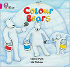 Colour Bears: Band 01b/Pink B by Tasha Pym (Paperback, 2006)