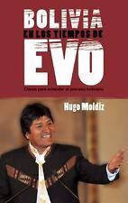 Bolivia en los tiempos de Evo Morales: Claves para entender el proceso-ExLibrary