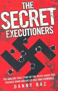 Danny-Baz-The-Secret-Executioners-Tout-Neuf-Livraison-Gratuite-Ru