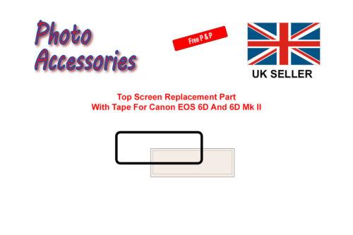 6D MK II Schermo superiore parte di ricambio con nastro per Canon EOS 6D