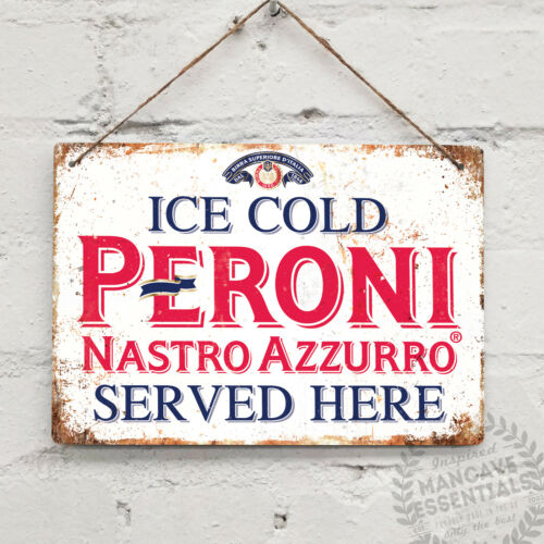 PERONI BEER SERVED HERE Replica Vintage Metal Wall Sign  Retro Pub Bar Mancave