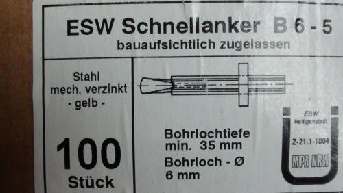 100 St. ESW verzinkte Schnellanker B6-5 Stahl neu Bohrloch: 6 mm
