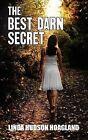 The Best Darn Secret by Linda Hudson Hoagland (Paperback / softback, 2012)