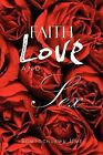 Faith Love and Sex by Somtochukwu Ume (Paperback / softback, 2012)