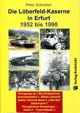 Die Löberfeld-Kaserne in Erfurt 1952-1990 (Peter Schreiber)