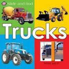 Slide and Find Trucks by Roger Priddy (Board book, 2006)