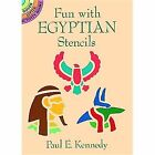 Fun with Egyptian Stencils by Paul E. Kennedy (Paperback, 1994)