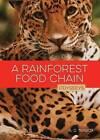 A Rainforest Food Chain by A D Tarbox (Hardback, 2015)