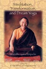 Meditation, Transformation, and Dream Yoga Gyatrul Rinpoche Paperback