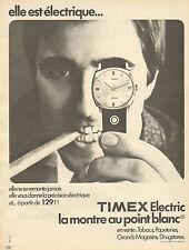 Publicité Advertising 1970  Montre TIMEX Electric La montre au point blanc