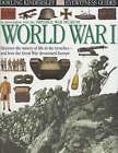 World War I by Dorling Kindersley Ltd (Hardback, 2001)