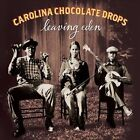 Leaving Eden [Digipak] by The Carolina Chocolate Drops (CD, Feb-2012, Nonesuch (USA))