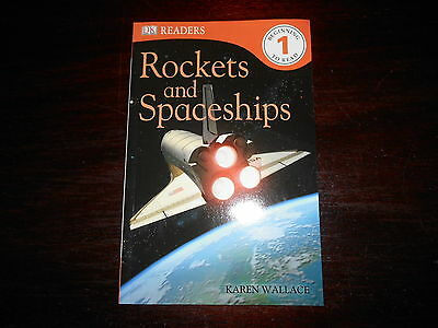 DK Readers Ser.: Rockets and Spaceships, Level 1 by Karen Wallace Home School AR