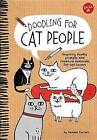 Doodling for Cat People by Gemma Correll (Hardback, 2016)