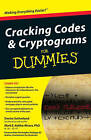 Cracking Codes and Cryptograms For Dummies by Denise Sutherland, Mark E. Koltko-Rivera (Paperback, 2009)