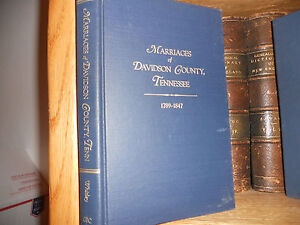 Davidson County Tennessee Marriages 1789-1847 Genealogy Book - Deutschland - Davidson County Tennessee Marriages 1789-1847 Genealogy Book - Deutschland
