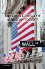 The Development of American Finance by Martijn Konings (Paperback, 2014)