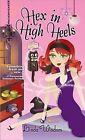 Hex in High Heels by Linda Wisdom (Paperback / softback, 2009)