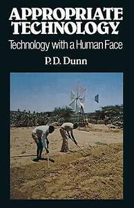 Appropriate-Technology-Technology-with-a-Human-Face-Dunn-Peter-D-Used-Good