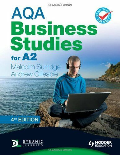 AQA Business Studies for A2 (Surridge & Gillespie) 4th Edition (AQA A Level Bu,