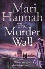 The Murder Wall by Mari Hannah (Paperback, 2015)