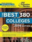 The Best 379 Colleges: 2016 Edition by Princeton Review (Paperback, 2015)