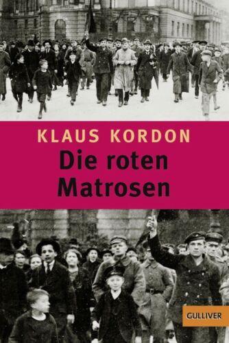 1 von 1 - Die roten Matrosen oder Ein vergessener Winter von Klaus Kordon (2015) #b09