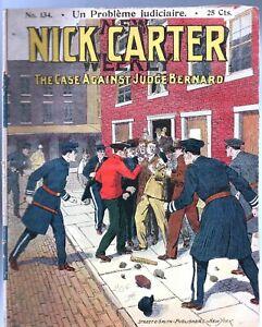 NICK CARTER n°134. Un problème judiciaire. EICHLER 1907-1914. Très bel état