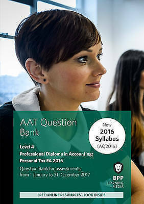 AAT Personal Tax AQ2016 FA2016: Question Bank, BPP Learning Media, Used; Very Go