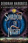 Shadow of Night by Deborah Harkness (Hardback)