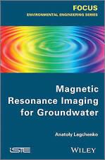Magnetic Resonance Imaging for Groundwater by Anatoly Legchenko (Hardback, 2013)