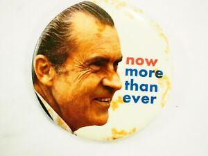 Presidentes-Nixon-ahora-mas-que-Ever-Politico-Campaign-Pin-Back-7-6cm