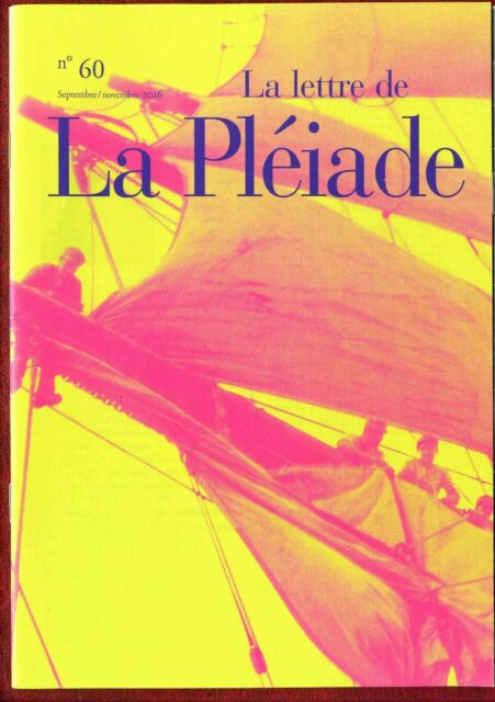 Lettre de La Pléiade N°60 - Septembre - Novembre 2016