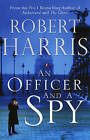 An Officer and a Spy by Robert Harris (Paperback, 2013)