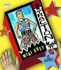 Traction Man Is Here! by Mini Grey (Paperback / softback, 2012)