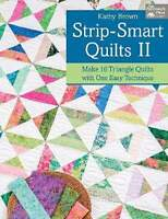 Strip - Smart Quilts Ii Pattern Book By Kathy Brown