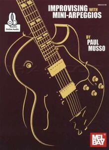 Copieux Improviser Avec Mini-arpèges Guitare Tab Music Book With Audio Par Paul Musso-afficher Le Titre D'origine PréParer L'Ensemble Du SystèMe Et Le Renforcer