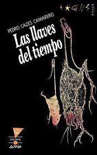 Los Llaves del Tiempo by Pedro Cazes Camarero (1992, Paperback)