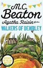 Agatha Raisin and the Walkers of Dembley by M. C. Beaton (Paperback, 2015)
