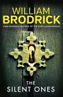 The Silent Ones by William Brodrick (Paperback, 2015)